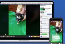 Facebook cho phép bạn vừa xem video vừa chém gió với bạn bè
